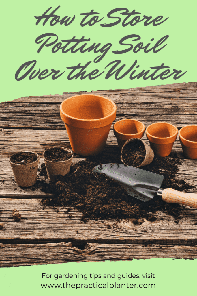 How to Store Potting Soil Over the Winter (Or Any Time of the Year)